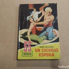 Cómics: NOVELA SS SERVICIO SECRETO Nº 530 - UN CUCHILLO ESPERA - MARK HALLORAN- BRUGUERA. Lote 244514000