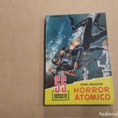 Cómics: NOVELA SS SERVICIO SECRETO Nº 567 - HORROR ATÓMICO - MARK HALLORAN - BRUGUERA. Lote 244514250