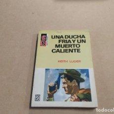 Cómics: NOVELA SS SERVICIO SECRETO Nº 948 - UNA DUCHA FRÍA Y UN MUERTO CALIENTE - KEITH LUGER - BRUGUERA. Lote 244519325