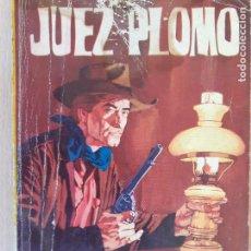 Cómics: RUTAS DEL OESTE Nº 304.JUEZ PLOMO. VIC ADAMS. TORAY 1963. Lote 244583415