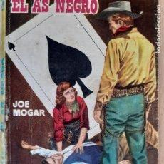 Cómics: RUTAS DEL OESTE Nº 200. EL AS NEGRO. JOE MOGAR. TORAY 1959. IMPRESO EN ARGENTINA. Lote 244583870