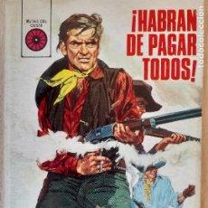 Cómics: RUTAS DEL OESTE Nº 481. HABRÁN DE PAGAR TODOS. ROBERT KEATING. TORAY 1970. BUENO. Lote 244588770