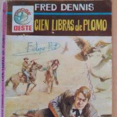 Cómics: DODGE OESTE Nº 76. CIEN LIBRAS DE PLOMO. FRED DENNIS. FERMA 1966. Lote 244590065