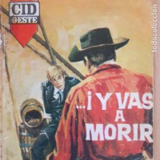 Cómics: CID OESTE Nº 21. Y VAS A MORIR. NELSON COLLINS. CID 1964. Lote 244590435