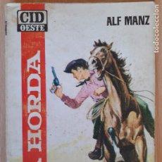 Cómics: CID OESTE Nº 5. LA HORDA. ALF MANZ. CID 1964. Lote 244590850