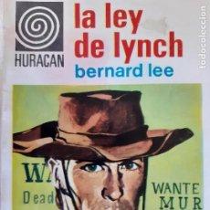 Comics: HURACAN Nº 141. LA LEY DE LYNCH. BERNARD LEE. TORAY 1967. BUENO. Lote 244743805