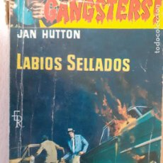 Cómics: GANGSTERS Nº 85. LABIOS SELLADOS. JAN HUTTON. ROLLAN 1962. Lote 244916780