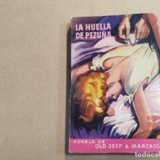 Cómics: NOVELA DE OLD JEEP & MARCASSIN Nº 5 - LA HUELLA DE PEZUÑA - MARCEL PRIOLLET - MOLINO. Lote 245073395