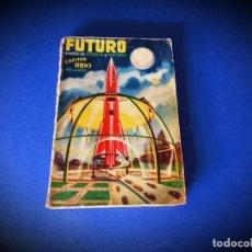 Cómics: FUTURO Nº 1 NOVELA DE CIENCIA Y FANTASÍA -EDICIONES FUTURO-. Lote 245164270