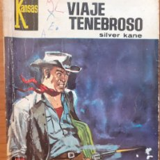 Cómics: KANSAS Nº 529. VIAJE TENEBROSO. SILVER KANE. BRUGUERA 1968. Lote 245715460