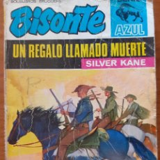 Cómics: BISONTE SERIE AZUL Nº 5. UN REGALO LLAMADO MUERTE. SILVER KANE. BRUGUERA 1971.. Lote 245716000