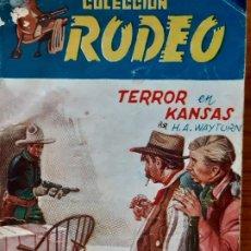 Cómics: RODEO Nº 203. TERROR EN KANSAS. H. A. WAYTORN. EDITA CIES. Lote 245959465
