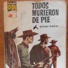 Cómics: ASES DEL OESTE Nº 389. TODOS MURIEROM DE PIE. SILVER KANE. BRUGUERA 1966. Lote 245960080