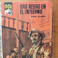 Cómics: ASES DEL OESTE Nº 425. ORO NEGRO EN EL INFIERNO. FIDEL PRADO. BRUGUERA 1967. Lote 245961515
