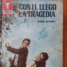 Cómics: BUFALO Nº 739. CON ÉL LLEGÓ LA TRAGEDIA. FIDEL PRADO. BRUGUERA 1967. Lote 245962135