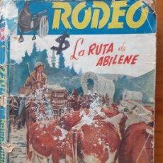 Cómics: COLECCIÓN RODEO Nº 94. LA RUTA DE ABILENE. FIDEL PRADO. CIES. Lote 245964230