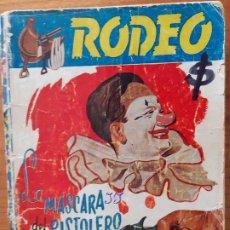 Cómics: COLECCIÓN RODEO Nº 109. LA MÁSCARA DEL PISTOLERO. A. E. CAPRANI. EDITORIAL CIES. Lote 245965205