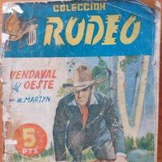 Cómics: COLECCIÓN RODEO Nº 25. VENDAVAL DEL OESTE. W. MARTYN. EDITORIAL CIES. Lote 245965755