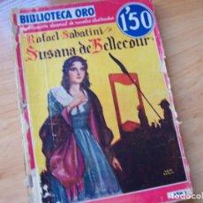 Cómics: SUSANA DE BELLECOUR, DE RAFAEL SABATINI. MOLINO BIBLIOTECA ORO, SERIE ROJA NM 7. ILUSTRADOR LONGORIA. Lote 248399385