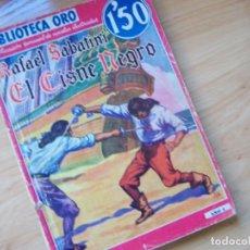 Cómics: EL CISNE NEGRO, DE RAFAEL SABATINI. MOLINO BIBLIOTECA ORO SERIE ROJA NM 9. ILUSTRACIONES LONGORIA. Lote 248400300
