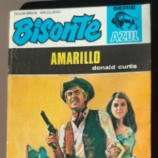 Fumetti: EXCELENTE - NOVELA DEL OESTE - BISONTE AZUL, Nº 15 : AMARILLO, DONALD CURTIS (1971). Lote 254436600