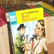 Cómics: MINI LIBROS BRUGUERA SERIE OESTE Nº 393 BOB STIRNER MARCIAL LÑAFUENTE ESTEFANIA 1965. Lote 255658860