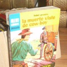 Cómics: MINI LIBROS BRUGUERA SERIE OESTE Nº 394 LA MUERTE VISTE DE COW-BOY FIDEL PRADO 1965. Lote 255659085