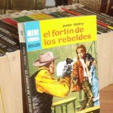 Cómics: MINI LIBROS BRUGUERA SERIE OESTE Nº 399 EL FORTIN DE LOS REBELDES PETER DEBRY 1965. Lote 255659850