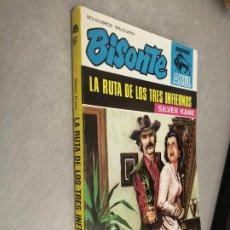 Cómics: LA RUTA DE LOS TRES INFIERNOS / SILVER KANE / BISONTE AZUL Nº 47 / BRUGUERA 1ª EDICIÓN 1971. Lote 262256255