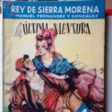 Cómics: LA ÚLTIMA AVENTURA - MANUEL FERNÁNDEZ Y GONZÁLEZ, COLECCIÓN LOS GRANDES NOVELISTAS ESPAÑOLES NÚMERO. Lote 262297845