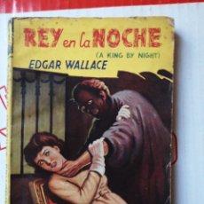 Cómics: REY DE LA NOCHE - EDGAR WALLACE, COLECCIÓN AUTORES BRITÁNICOS NÚMERO 25. Lote 262300490