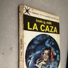 Cómics: LA CAZA / LOUIS G. MILK / ESPACIO EL MUNDO FUTURO Nº 442 / TORAY 1968. Lote 263654895