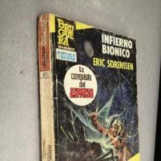 Cómics: INFIERNO BIÓNICO / ERIC SORENSSEN / LA CONQUISTA DEL ESPACIO EXTRA Nº 25 / BRUGUERA 1ª EDICIÓN 1983. Lote 263655430