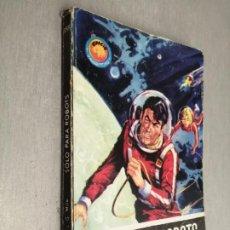 Cómics: SÓLO PARA ROBOTS / LOUIS G. MILK / ESPACIO EL MUNDO FUTURO Nº 358 / TORAY 1965. Lote 263678115