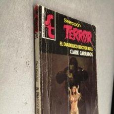 Cómics: EL DIABÓLICO DOCTOR KELL / CLARK CARRADOS / SELECCIÓN TERROR Nº 236 / BRUGUERA 1ª EDICIÓN 1977. Lote 263681125
