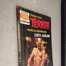 Cómics: PUEBLO DE ENDEMONIADOS / CURTIS GARLAND / SELECCIÓN TERROR Nº 78 / BRUGUERA 1ª EDICIÓN 1974. Lote 263682670