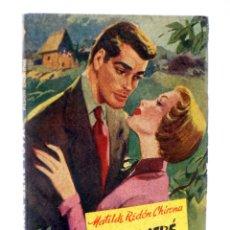 Comics: COLECCIÓN FAVORITA 50. NUNCA SERÉ TUYA (MATILDE REDÓN CHIRONA) VALENCIANA, CIRCA 1960. OFRT. Lote 267859569