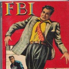 Cómics: NUEVA YORK DEVORA HOMBRES - COLECCIÓN FBI 463 - BOLSILIBRO ROLLAN. Lote 268807859