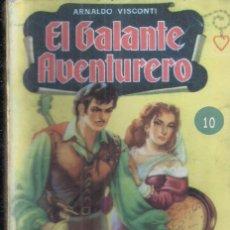 Cómics: EL GALANTE AVENTURERO Nº 10: EL TRIUNFO DE EVA POR ARNALDO VISCONTI. BRUGUERA. Lote 270620348