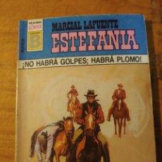 Cómics: NOVELA DE MARCIAL LAFUENTE ESTEFANÍA EN NO HABRA GOLPES HABRA PLOMO Nº 157. Lote 271694253