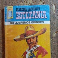 Cómics: NOVELA DE MARCIAL LAFUENTE ESTEFANÍA EN NO QUEREMOS GRINGOS Nº 213. Lote 271694603