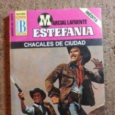 Cómics: NOVELA DE MARCIAL LAFUENTE ESTEFANÍA EN CHACALES DE CIUDAD Nº 300. Lote 271694763