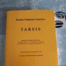 Cómics: TARSIS, MARIO MORENO CORTINA, CONTINUACIÓN DE LA SAGA DE LOS AZNAR, 1A EDICIÓN DE 150 EJEMPLARES. Lote 272554803