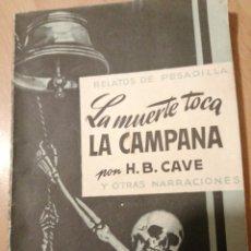 Cómics: LA MUERTE TOCA LA CAMPANA - H. B. CAVE, RELATOS DE PESADILLA NÚMERO 5. Lote 276966018