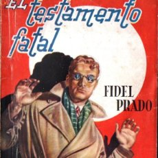 Cómics: FIDEL PRADO : EL TESTAMENTO FATAL (NOVELA AVENTURA HYMSA, 1943). Lote 277694163