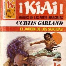 Fumetti: BOLSILIBROS PULP, KIAI, BRUGUERA, Nº 57: EL JARDIN DE LOS SUICIDAS - CURTIS GARLAND. Lote 277723128