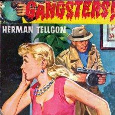 Comics : EDITORIAL ROLLÁN; GANGSTERS; ¡MUERE, CRIMINAL!; Nº 28; HERMAN TELLGON. Lote 286681248