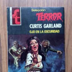 Cómics: BRUGUERA SELECCION TERROR Nº 273-OJO EN LA OSCURIDAD (CURTIS GARLAND) NOVELAS-BOLSILIBROS-PULP. Lote 288336733