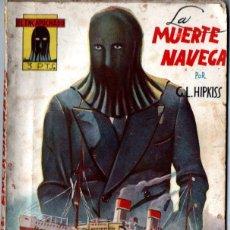 Cómics: HIPKISS : EL ENCAPUCHADO - LA MUERTE NAVEGA (CLIPER, 1946). Lote 288670313