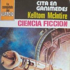 Cómics: LA CONQUISTA DEL ESPACIO Nº 545. CITA EN GANÍMEDES. KELLTOM MCINTIRE. BRUGUERA. MUY BUENO. Lote 294070023